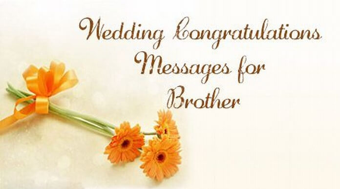 Wedding Congratulations Messages for Brother