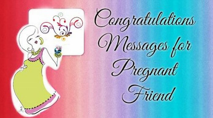 Pregnant Congratulations Messages for Friend