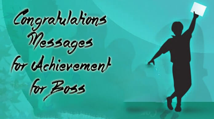 Congratulations Messages for Achievement for Boss