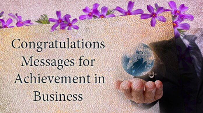 Congratulations Messages for Achievement in Business