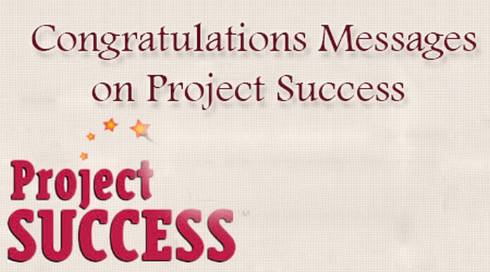 Congratulations Messages on Project Success
