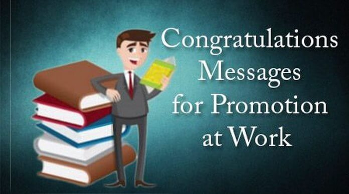 Congratulations Messages for Work Promotion