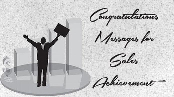 Congratulations Messages for Sales Achievement