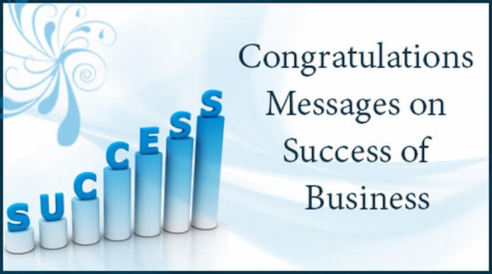 Congratulations Messages On Success Of Business