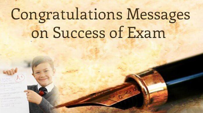 Congratulations Messages On Success Of Exam