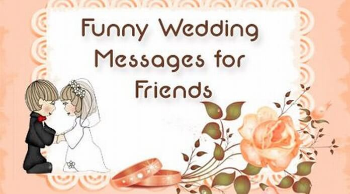 Funny Wedding Messages for Friends
