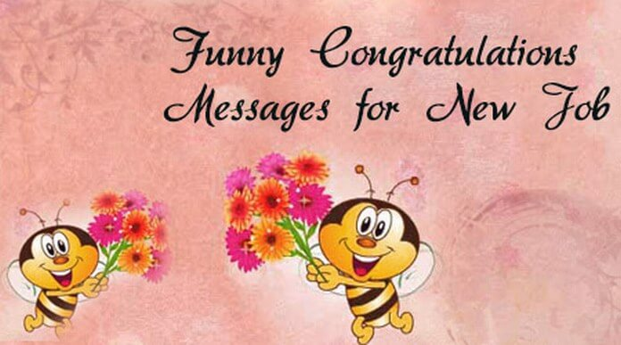 Funny Congratulations Messages for New Job