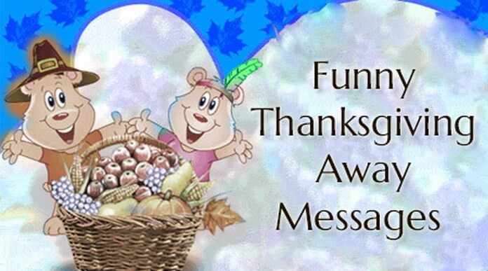 Funny Thanksgiving Away Messages