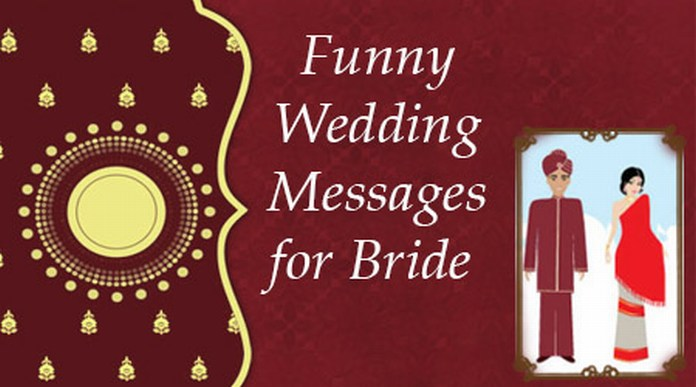 Funny Wedding Messages For Bride