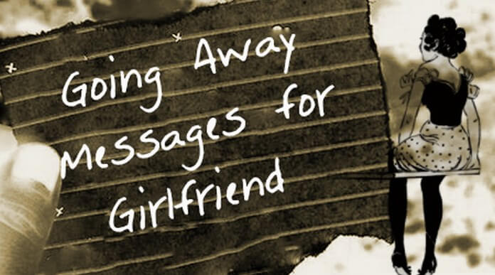 Going Away Messages for Girlfriend