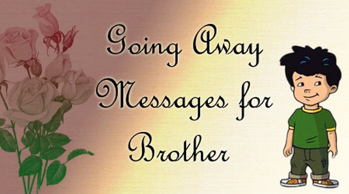 Going Away Messages for Brother