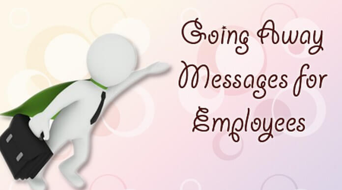 Going Away Messages for Employees