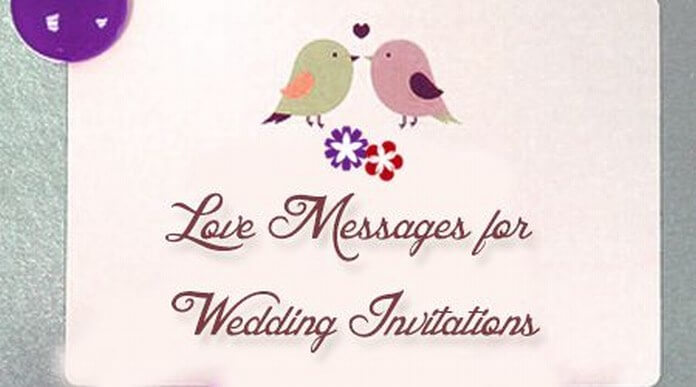 Love Messages for Wedding Invitations