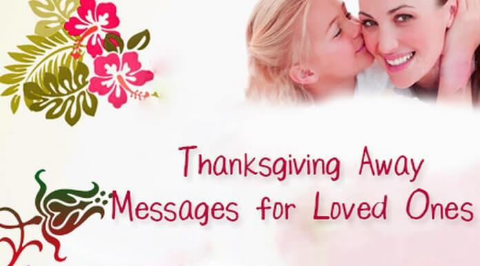 Thanksgiving Away Messages for Loved Ones