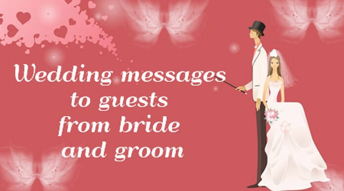 Wedding messages to guests from bride and groom