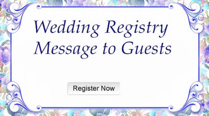 Wedding Registry Message to Guests