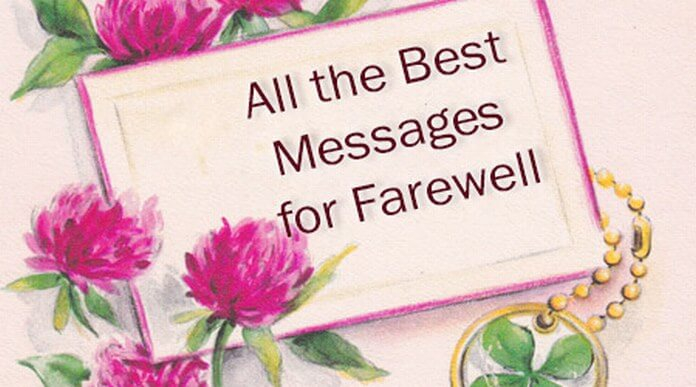 all the best messages for farewell good farewell wishes