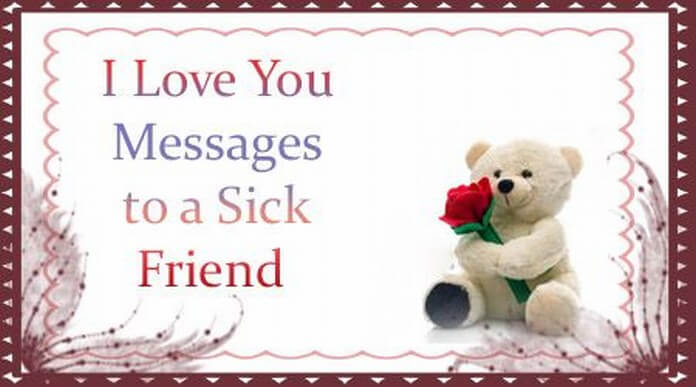 I Love You Messages To A Sick Friend