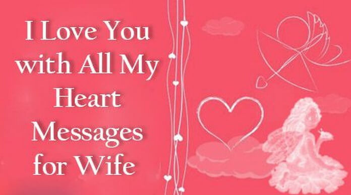 I Love You with All My Heart Message for Wife