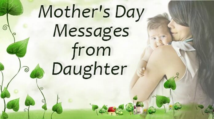 Mothers Day Wishes From Daughter – Best Mothers Day Wishes