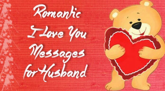 Romantic I Love You Messages for Husband