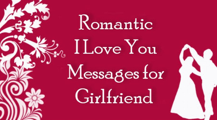 Romantic Love You Messages for Girlfriend