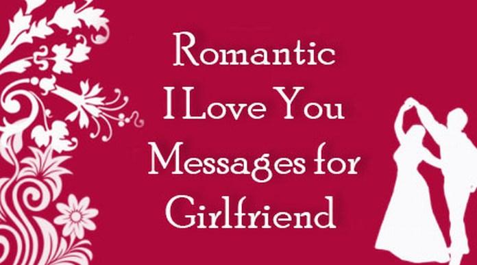 Short romantic messages for girlfriend