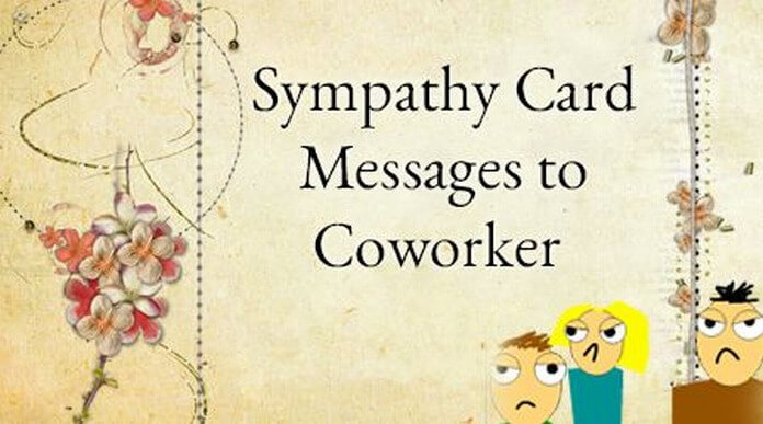 Sympathy Messages To Coworkers on Latest What To Write In A Condolence Card