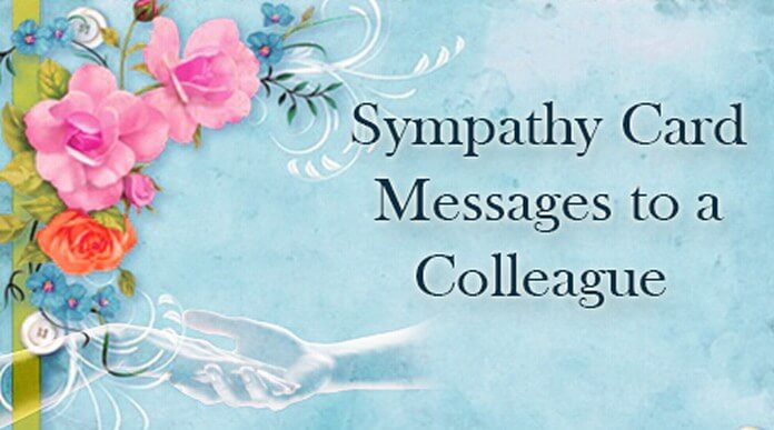 Sympathy Card Messages to a Colleague