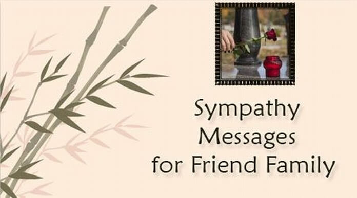 Sympathy Messages for Friend Family