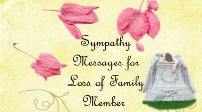 Sympathy messages for loss of family member