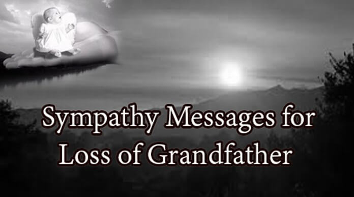 Sympathy Messages for Loss of Grandfather