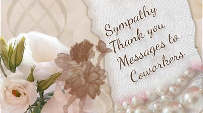 Sympathy Thank you Messages to Coworkers