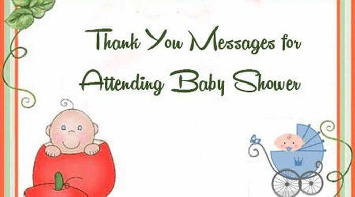 Thank You Messages for Attending Baby Shower