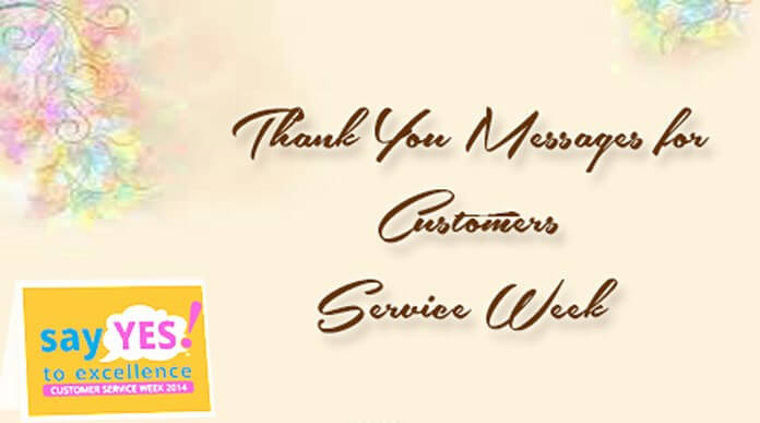 Thank You Messages for Customers Service Week