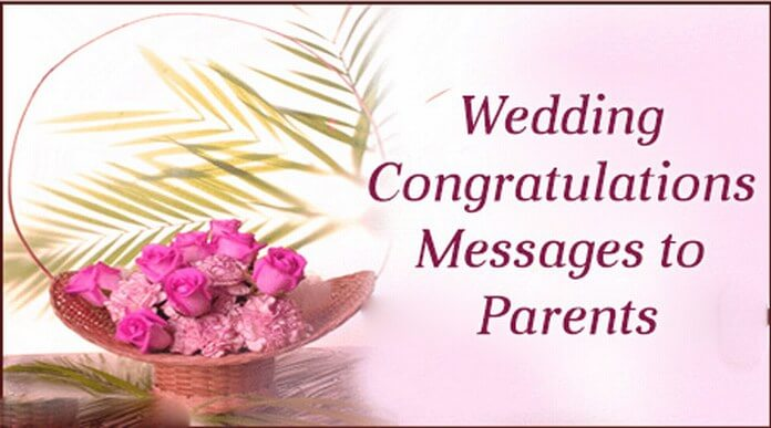 Wedding congratulations messages to parents popular messages m4hsunfo