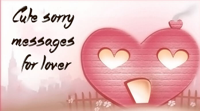 Cute Sorry Messages for Lover