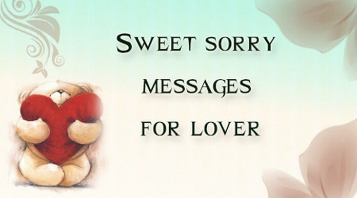 sweet sorry messages for lover