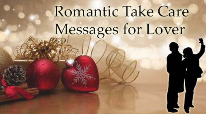 Romantic Take Care Messages for Lover