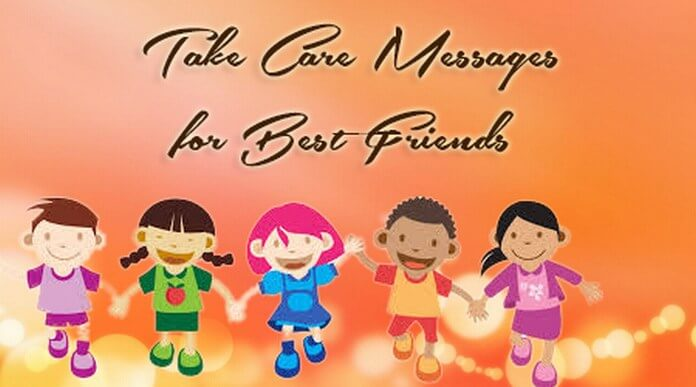 Take Care Messages for Best Friends