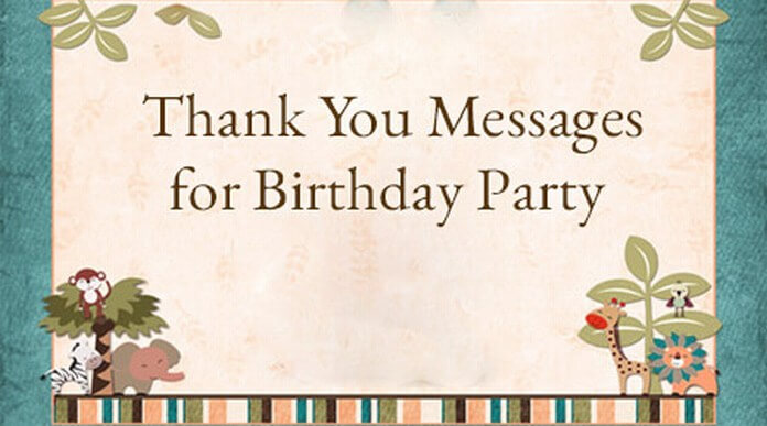 Thank You Messages for Birthday Party
