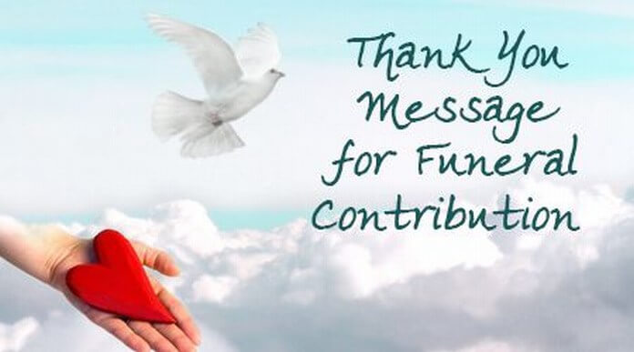 Thank You Message for Funeral Contribution