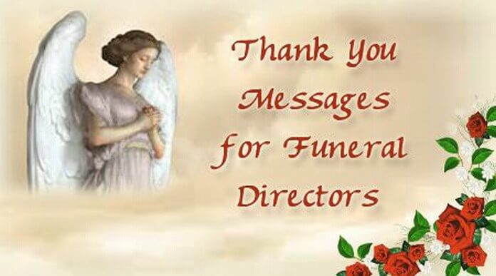 Thank You Messages for Funeral Directors