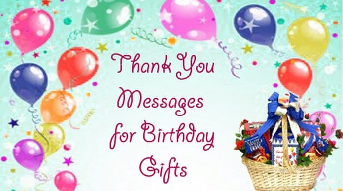 Thank You Messages for Birthday Gifts