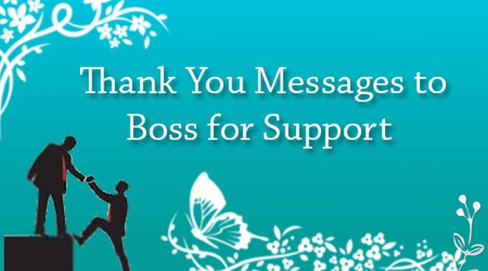 Thank You Messages to Boss for Support
