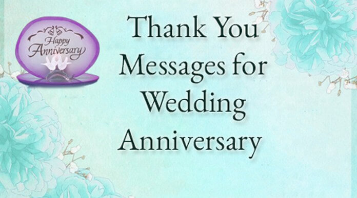 Wedding Anniversary Appreciation Messages