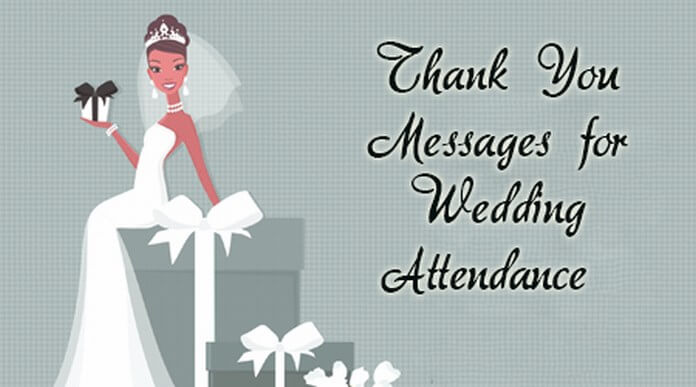 Thank You Messages for Wedding Attendance