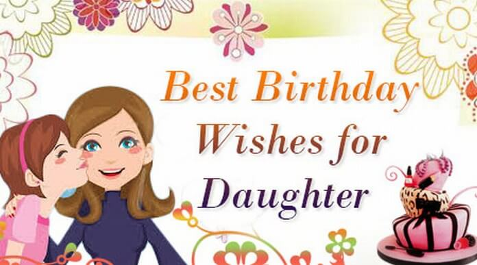 Daughter Birthday Wishes Message