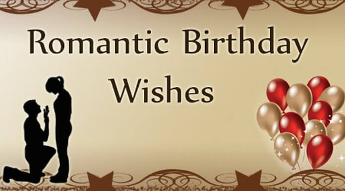 Best Romantic Birthday Wishes
