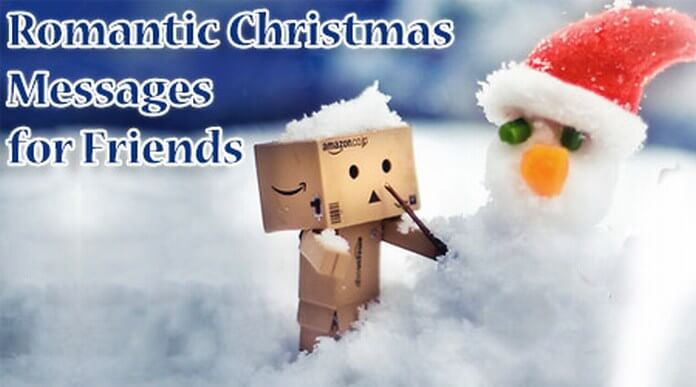 Romantic Christmas Messages for Friends